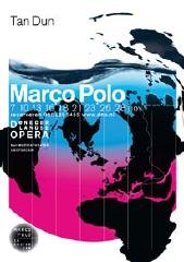 Poster Tan Dun's opera Marco Polo